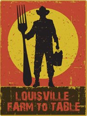 Louisville Farm to Table